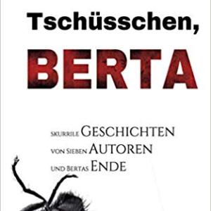 Cover der Anthologie Tschüsschen Berta